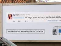 Campanha contra o Racismo na Internet Expõe Comentários Racistas em Outdoors