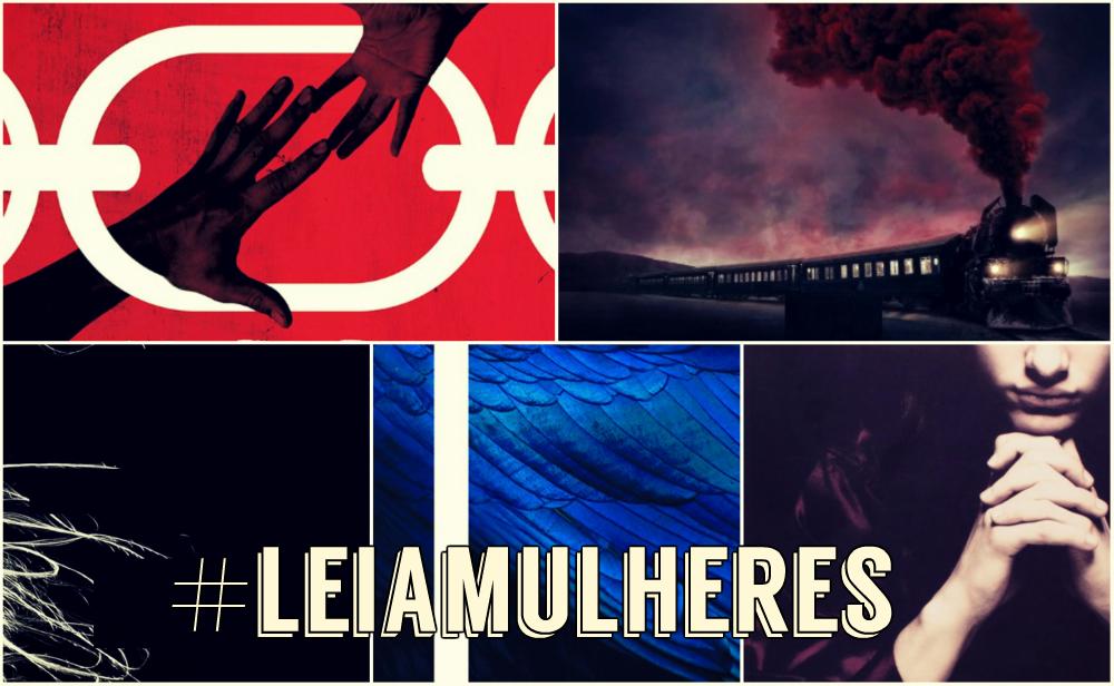 #LeiaMulheres – 5 Livros Escritos por Mulheres para Ler no Mês de Outubro