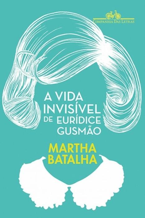 Capa do livro A Vida Invisível de Eurídice Gusmão