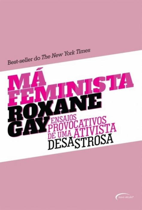 Capa do livro Má Feminista. #LeiaMulheres